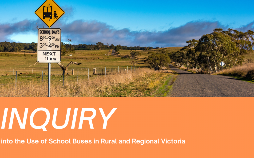 Inquiry Into The Use of School Buses in Regional and Rural Victoria