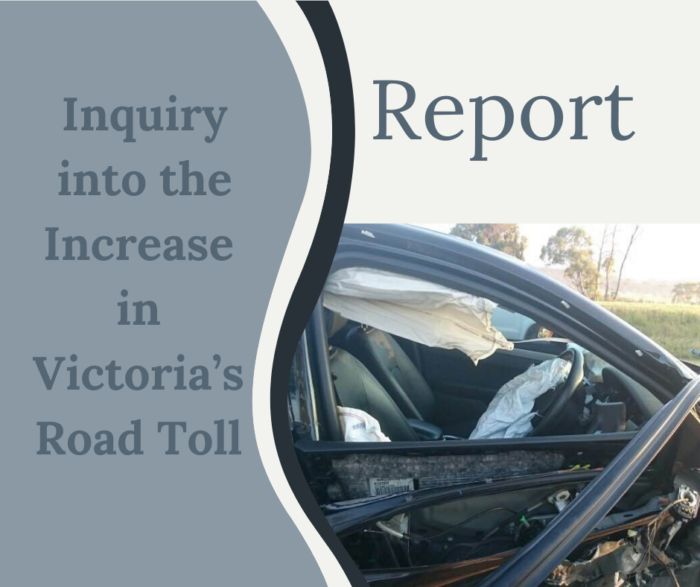 Inquiry into the Increase in Victoria's Road Toll – report