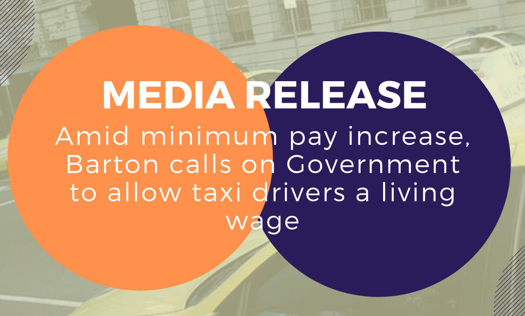 Amid minimum pay increase, Barton calls on Government to allow taxi drivers a living wage
