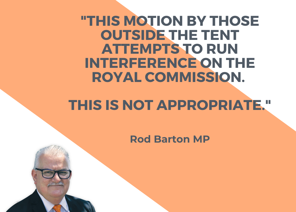 Opposition Attempt to Interfere With Royal Commission