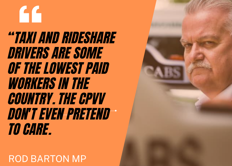 Drivers are the working poor… seems the CPVV want to keep it that way