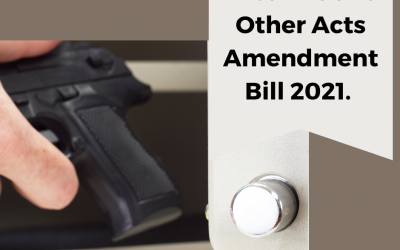 Firearms and Other Acts Amendment Bill 2021.